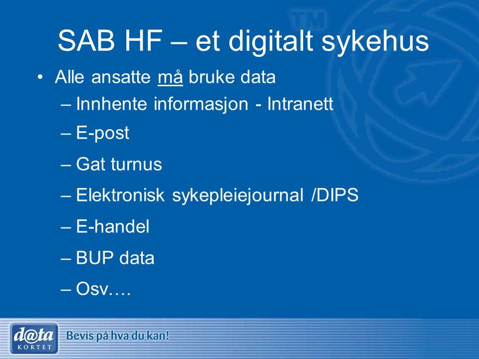 SAB HF – et digitalt sykehus