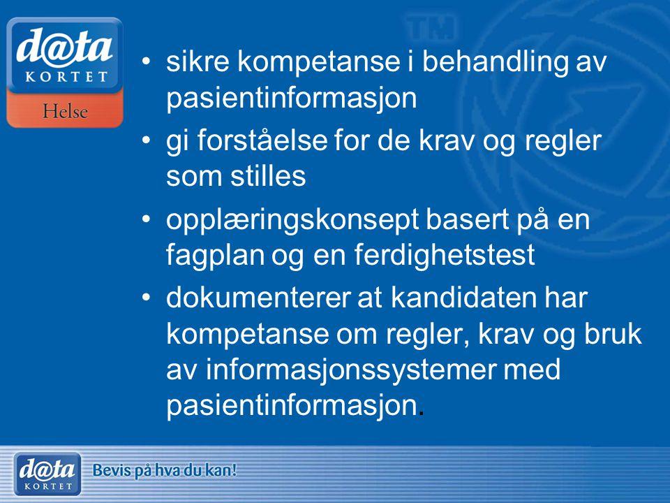 sikre kompetanse i behandling av pasientinformasjon