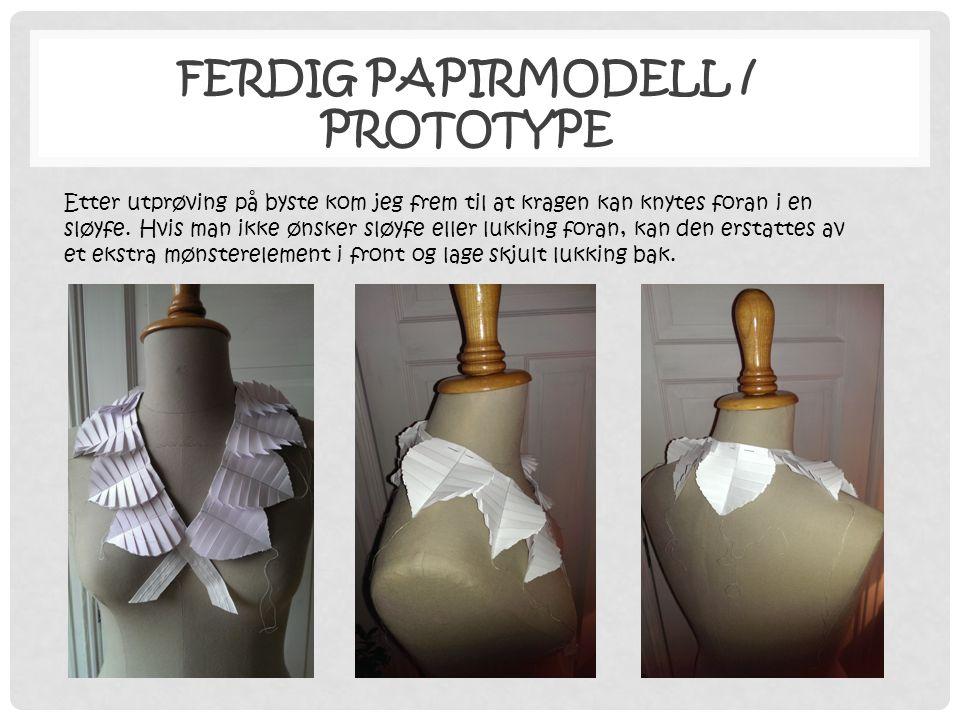 Ferdig papirmodell / prototype