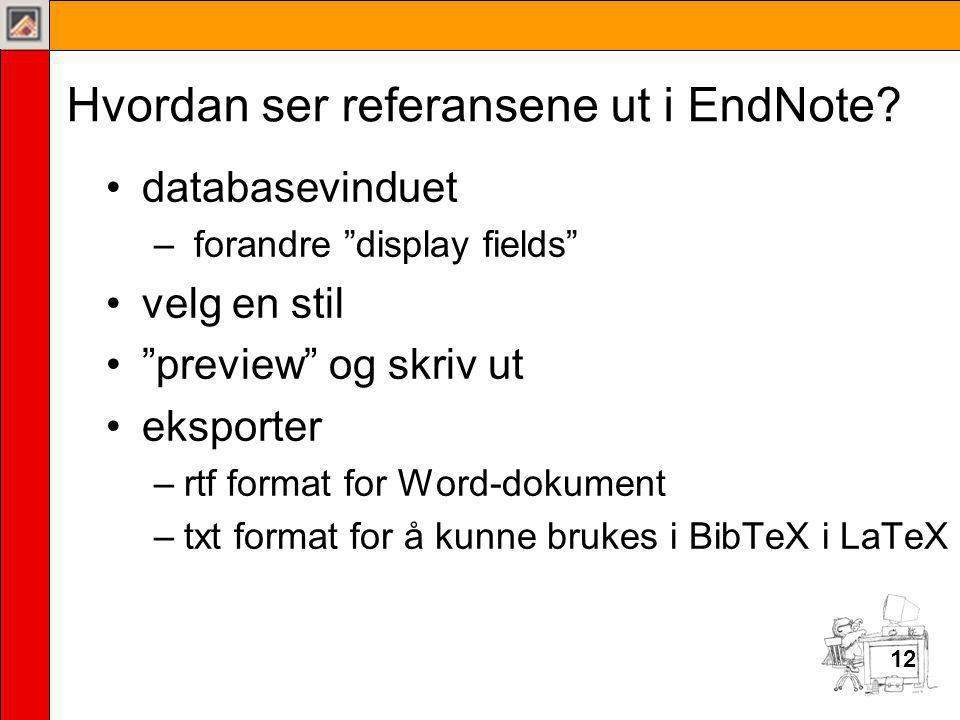 Hvordan ser referansene ut i EndNote