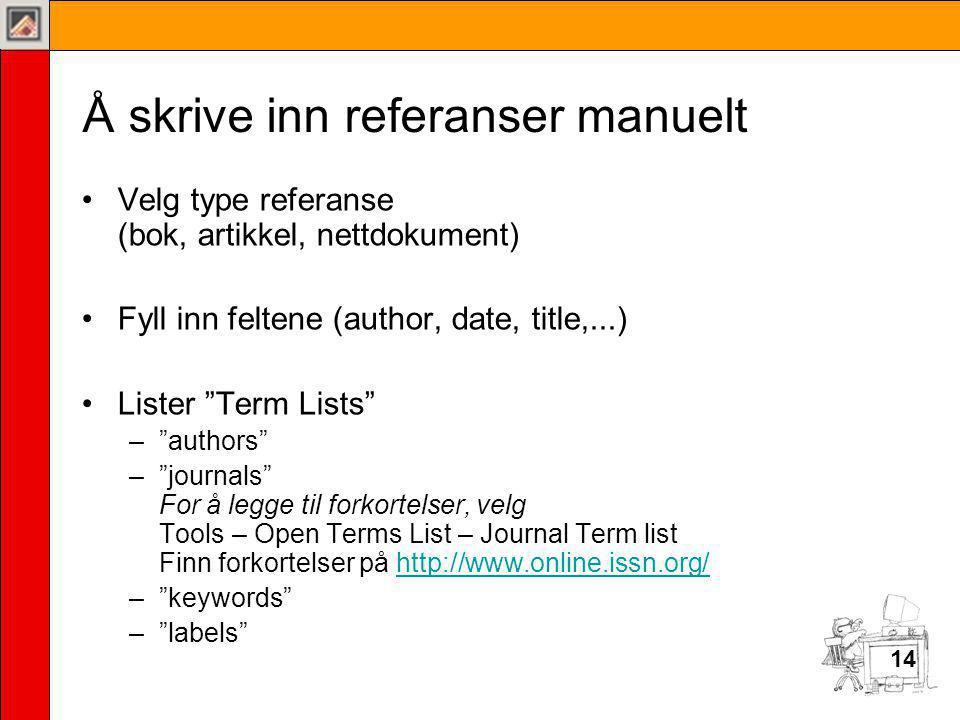 Å skrive inn referanser manuelt