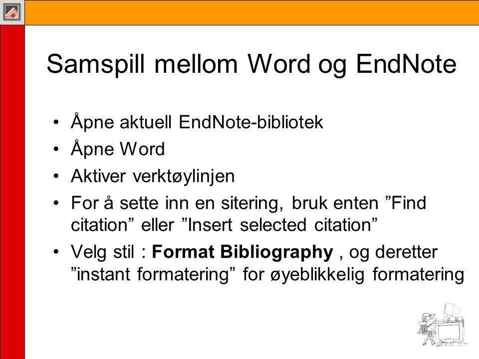 Samspill mellom Word og EndNote