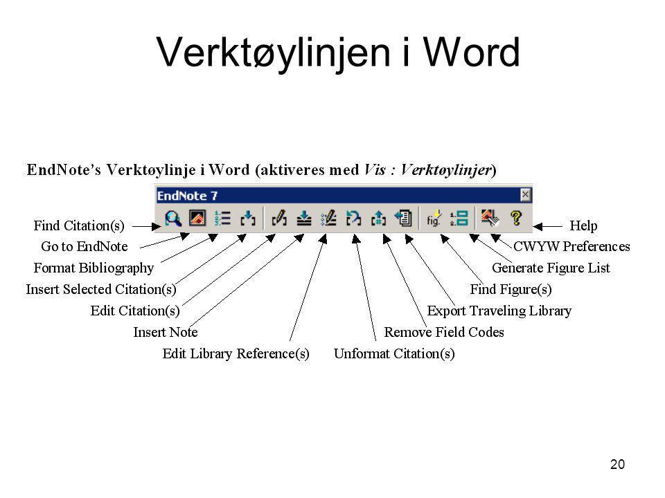 Verktøylinjen i Word Hvis EndNote's verktøylinje ikke er synlig i Word, aktiveres denne med Vis : Verktøylinjer : EndNote.