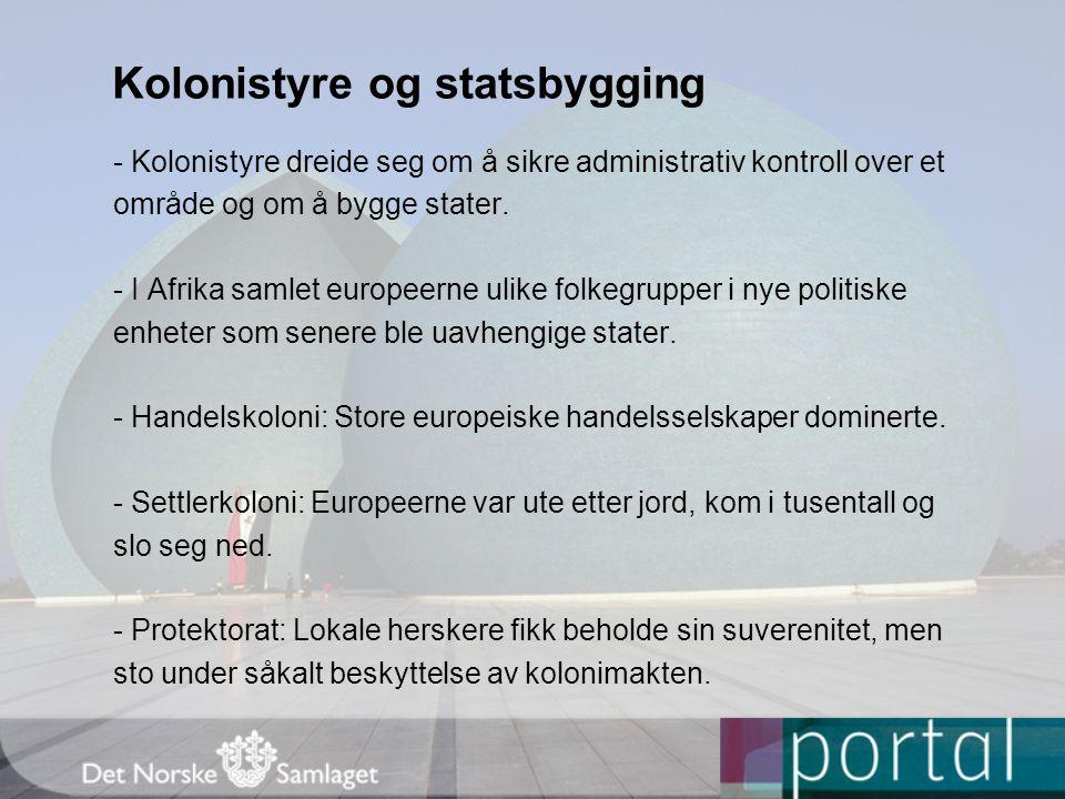 Kolonistyre og statsbygging