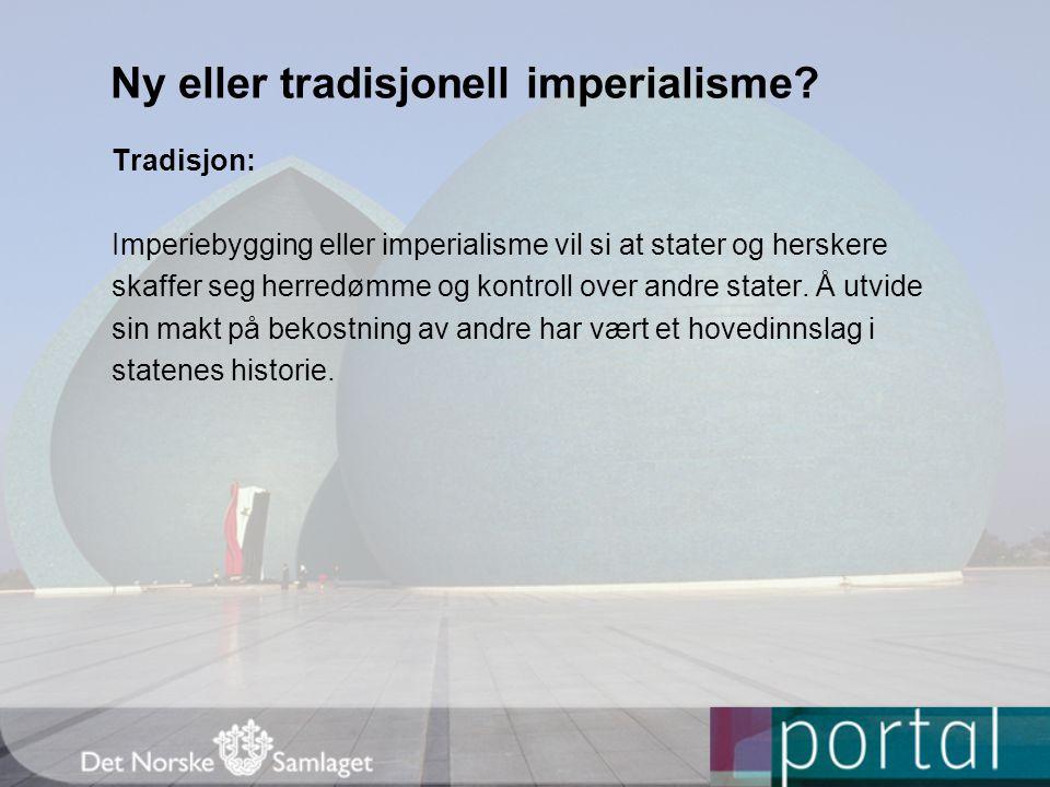 Ny eller tradisjonell imperialisme