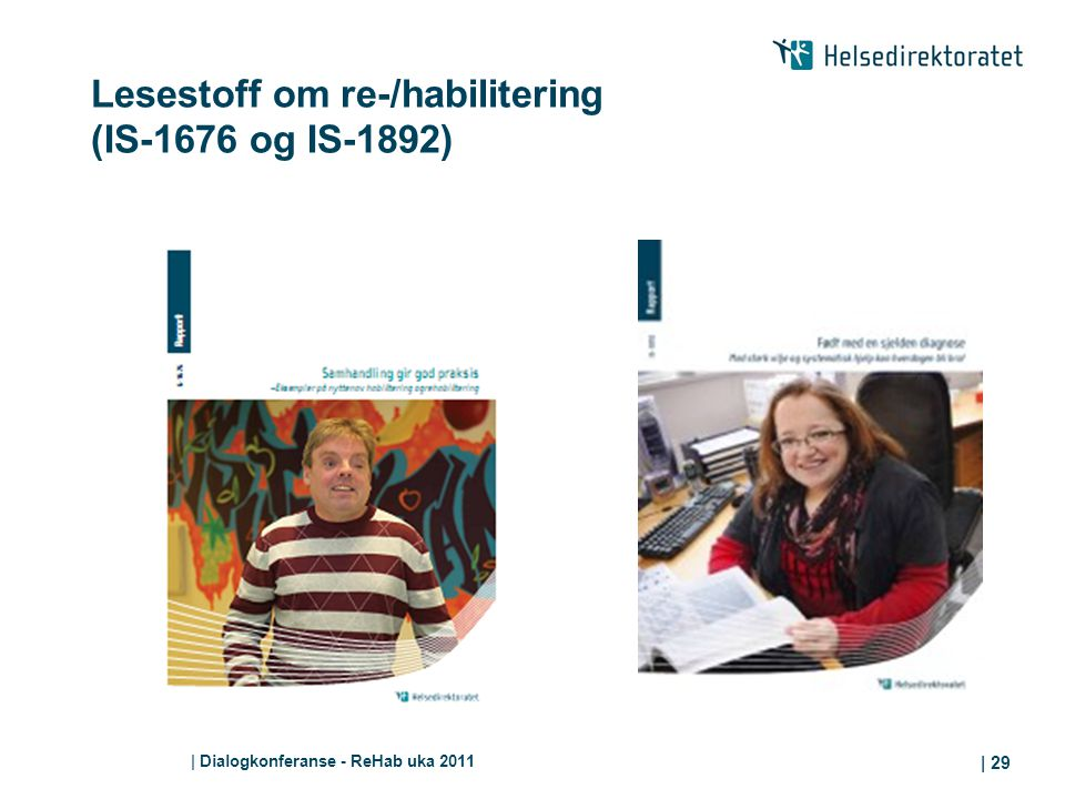 Lesestoff om re-/habilitering (IS-1676 og IS-1892)