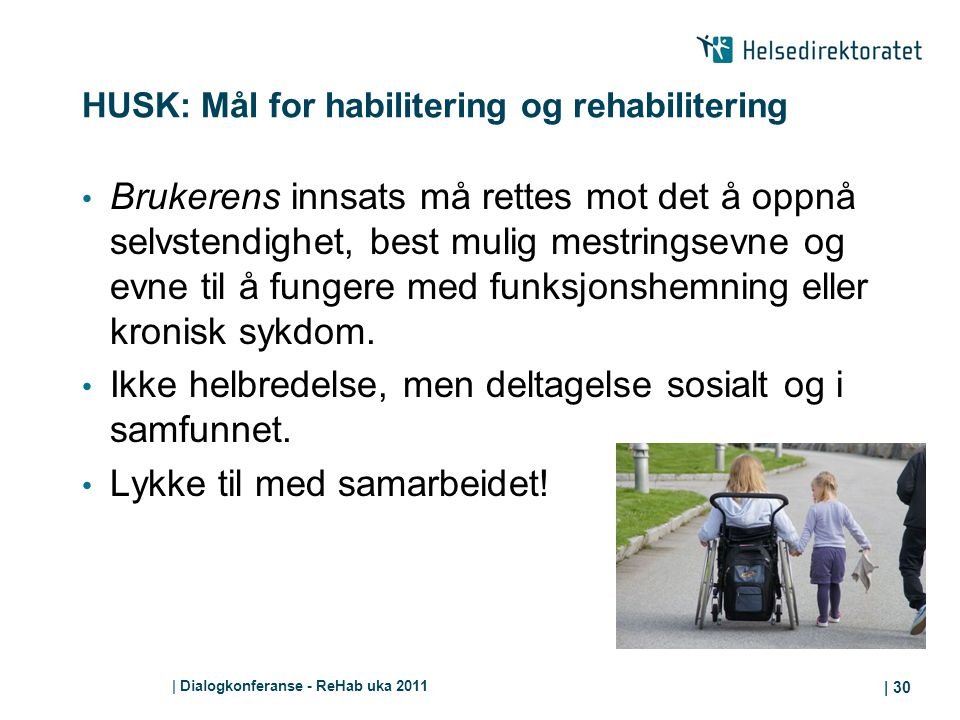 HUSK: Mål for habilitering og rehabilitering