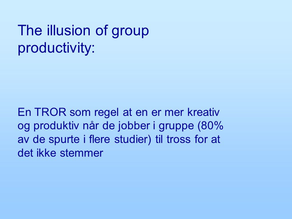 The illusion of group productivity: