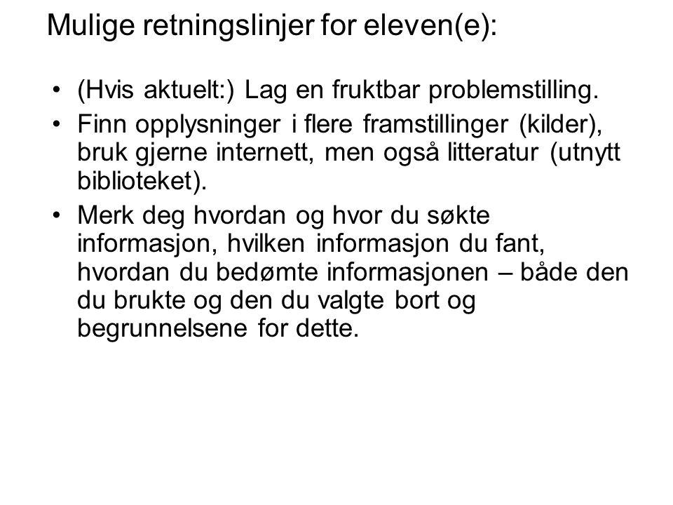 Mulige retningslinjer for eleven(e):