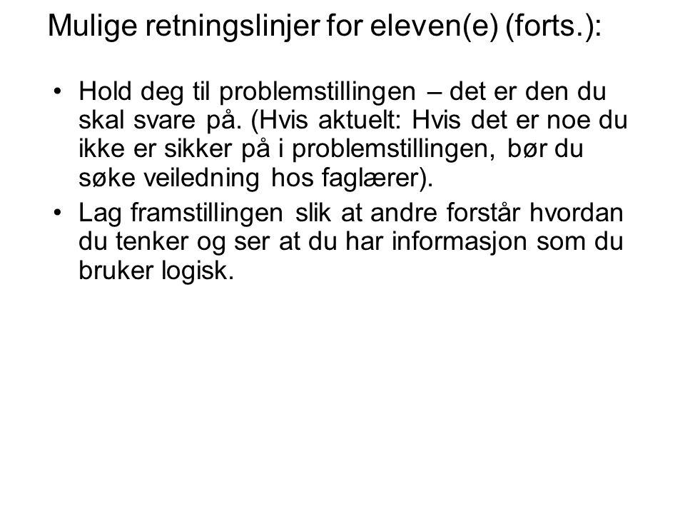 Mulige retningslinjer for eleven(e) (forts.):