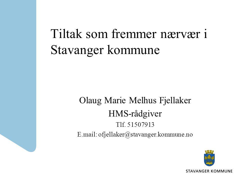 Tiltak som fremmer nærvær i Stavanger kommune