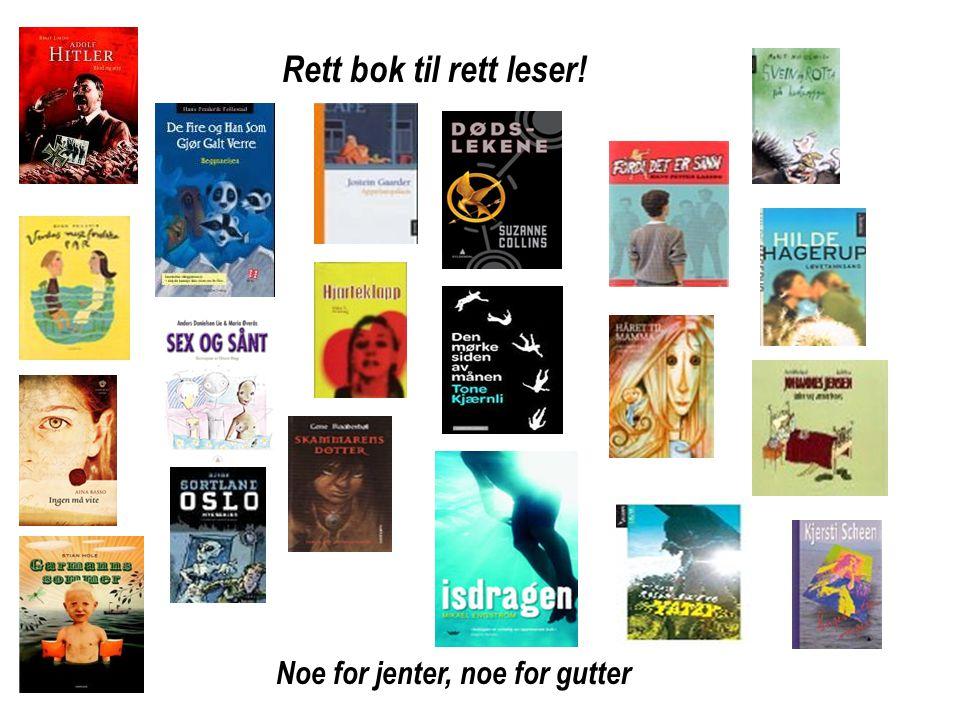 Rett bok til rett leser! Noe for jenter, noe for gutter