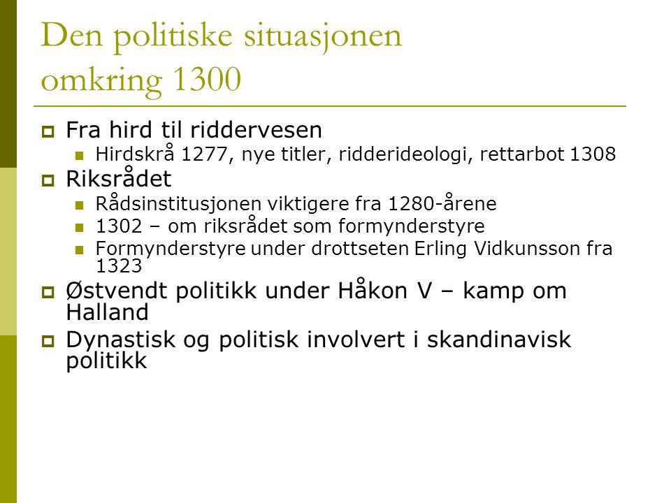 Den politiske situasjonen omkring 1300