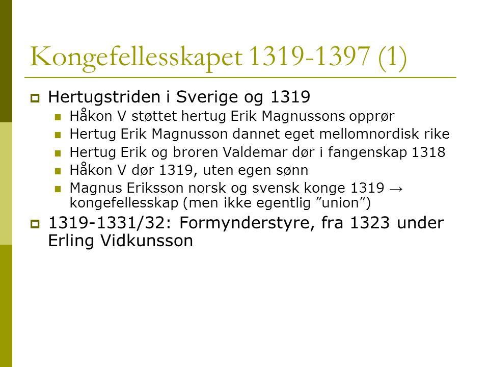 Kongefellesskapet 1319-1397 (1)