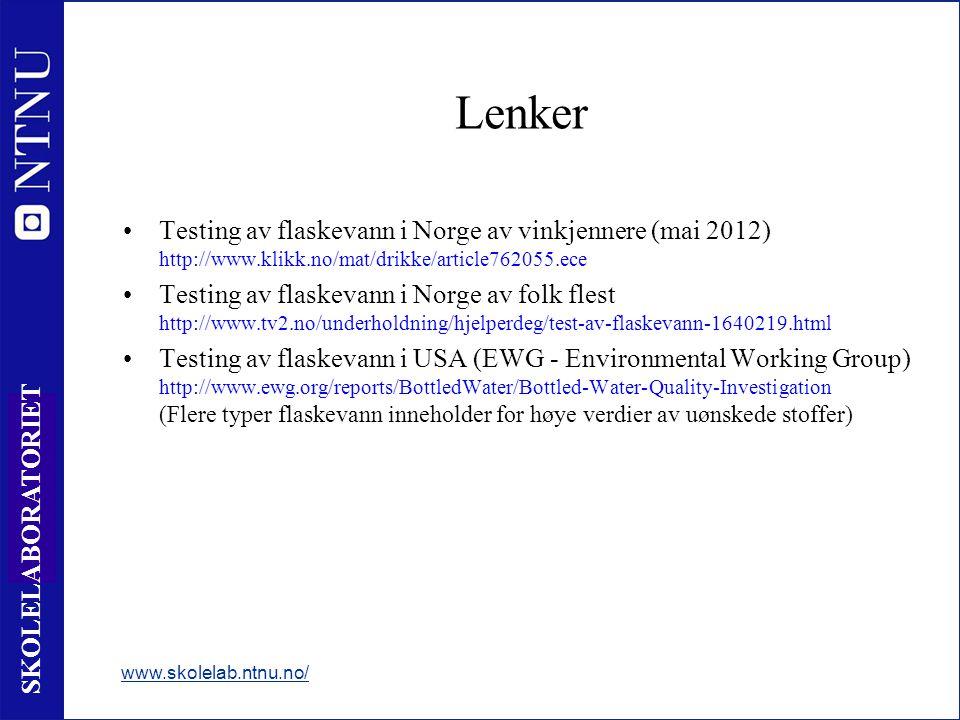 Lenker Testing av flaskevann i Norge av vinkjennere (mai 2012) http://www.klikk.no/mat/drikke/article762055.ece.