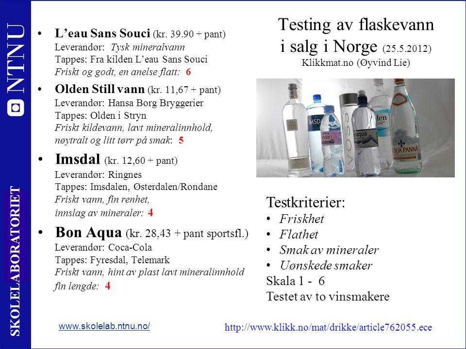 Testing av flaskevann i salg i Norge (25. 5. 2012) Klikkmat