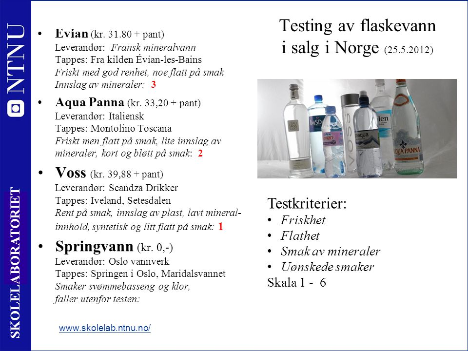 Testing av flaskevann i salg i Norge (25.5.2012)