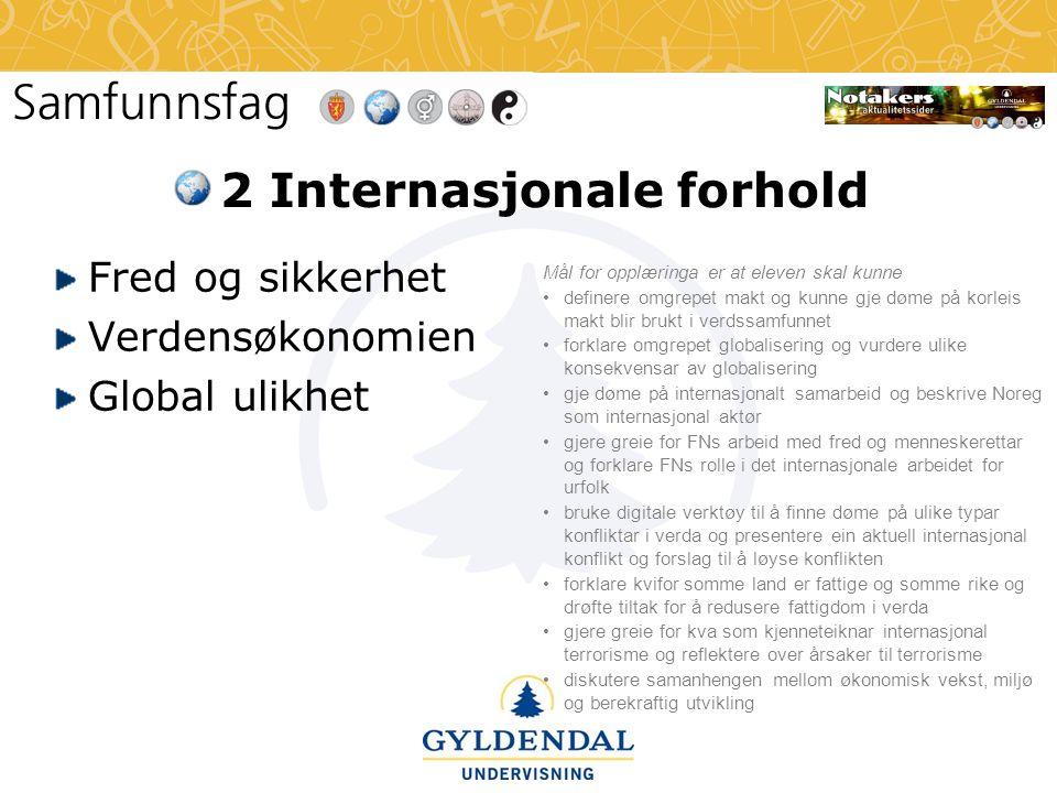 2 Internasjonale forhold