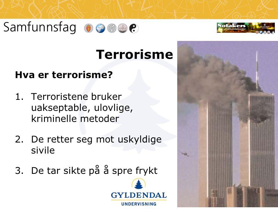 Terrorisme Hva er terrorisme