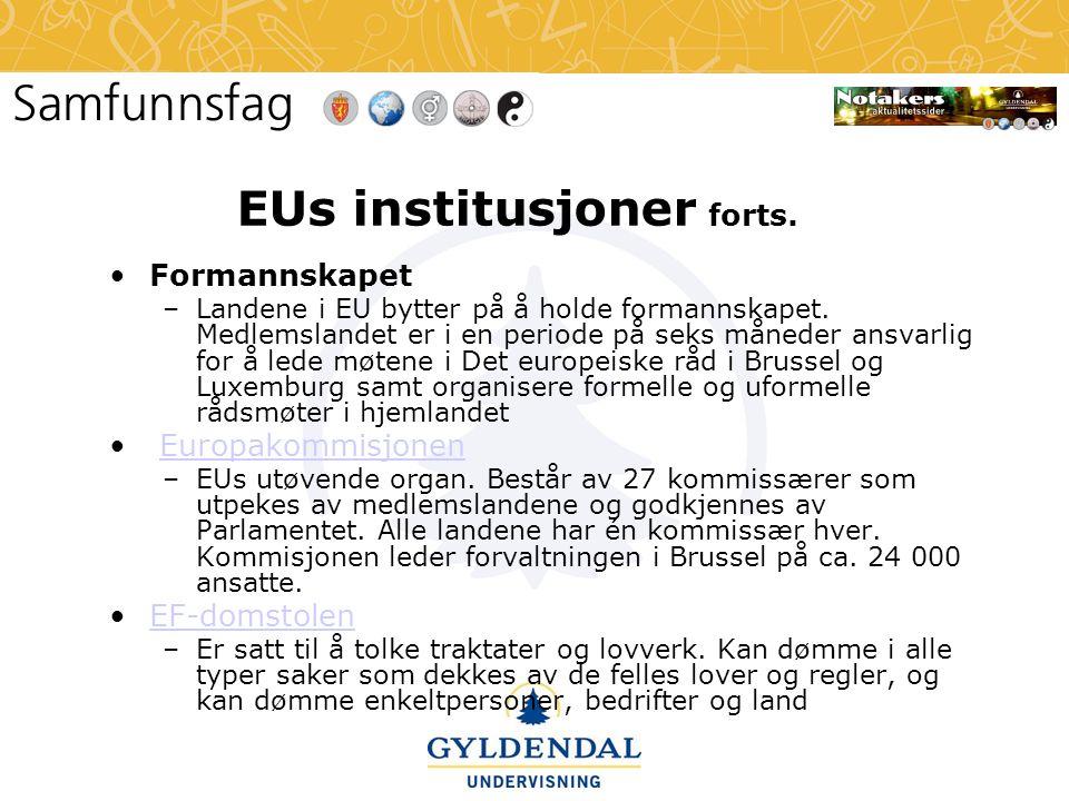 EUs institusjoner forts.