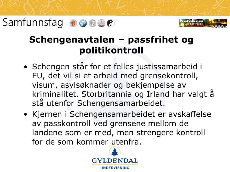 Schengenavtalen – passfrihet og politikontroll