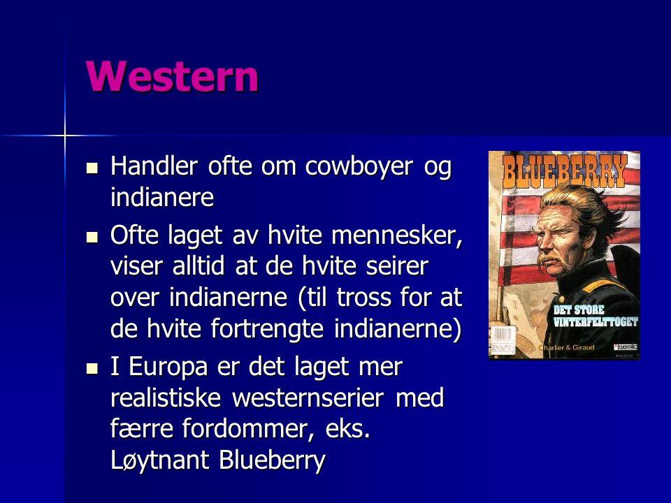 Western Handler ofte om cowboyer og indianere