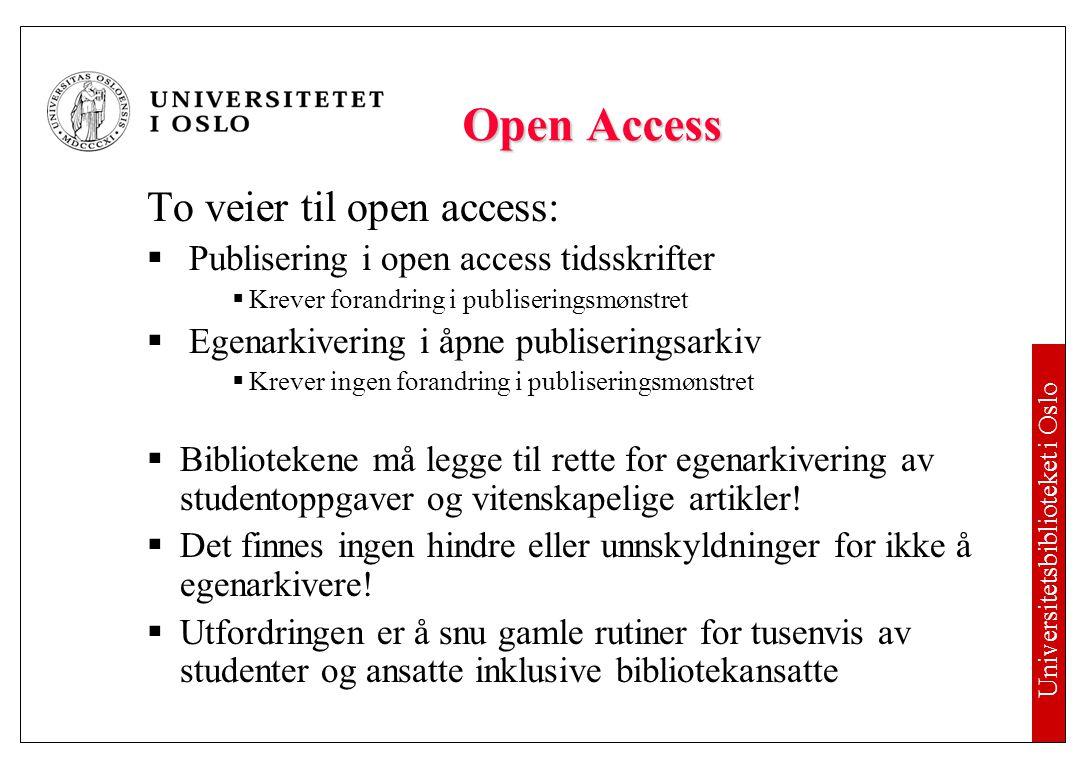 Utviklingen i Norge Institusjonelle arkiver og felles søkeportal NORA