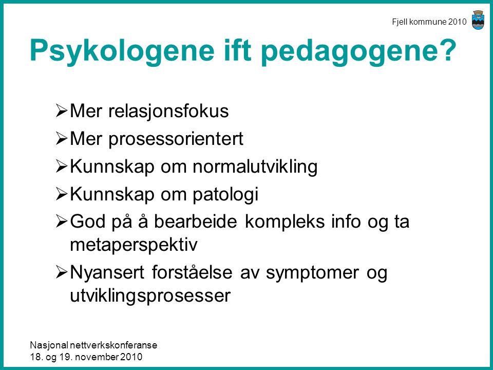 Psykologene ift pedagogene