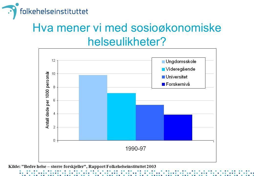 Hva mener vi med sosioøkonomiske helseulikheter