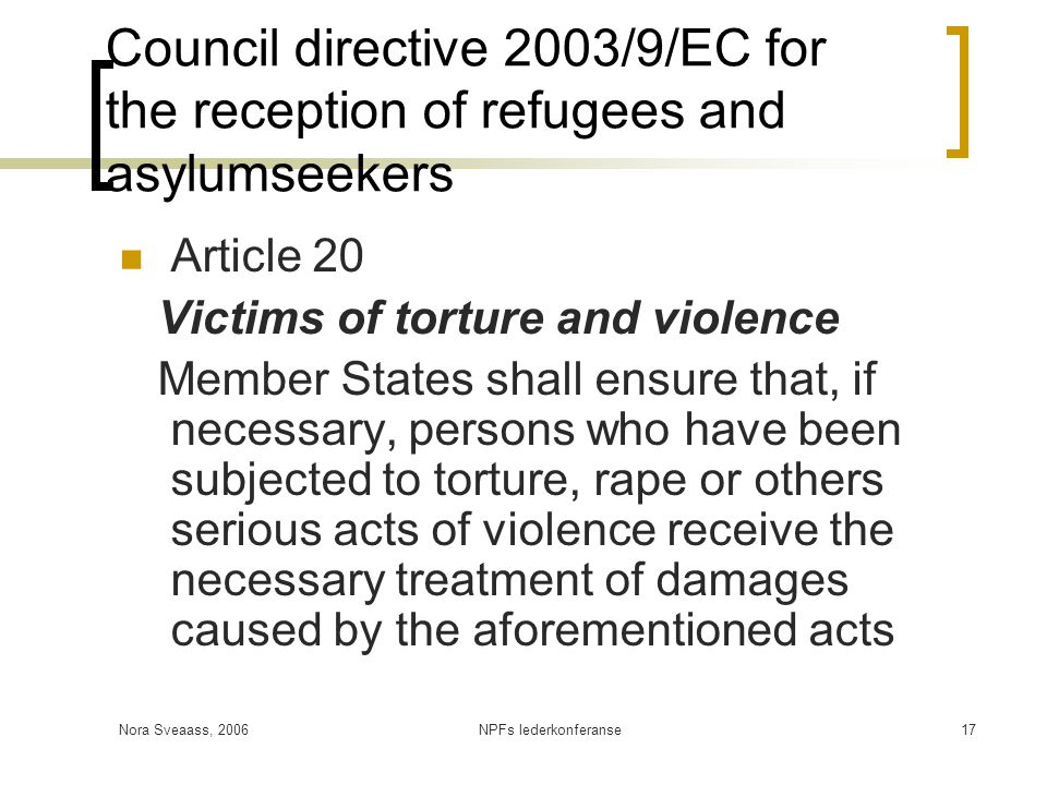 Council directive 2003/9/EC for the reception of refugees and asylumseekers