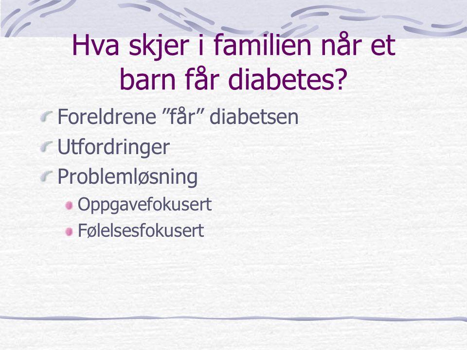 Hva skjer i familien når et barn får diabetes