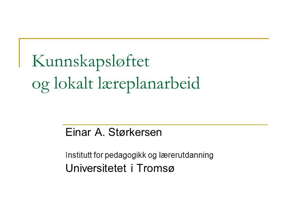 Kunnskapsløftet og lokalt læreplanarbeid