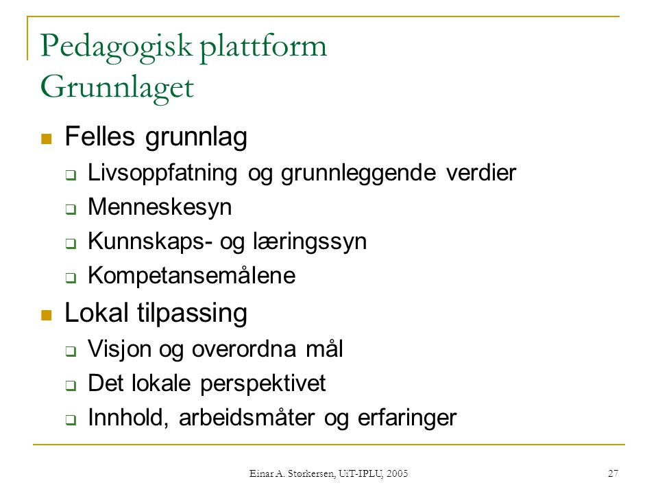Pedagogisk plattform Grunnlaget
