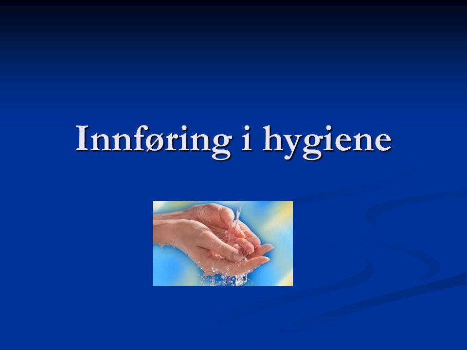 Innføring i hygiene