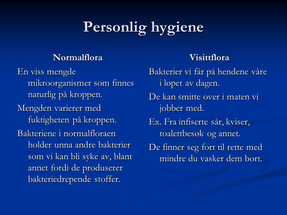 Personlig hygiene Normalflora
