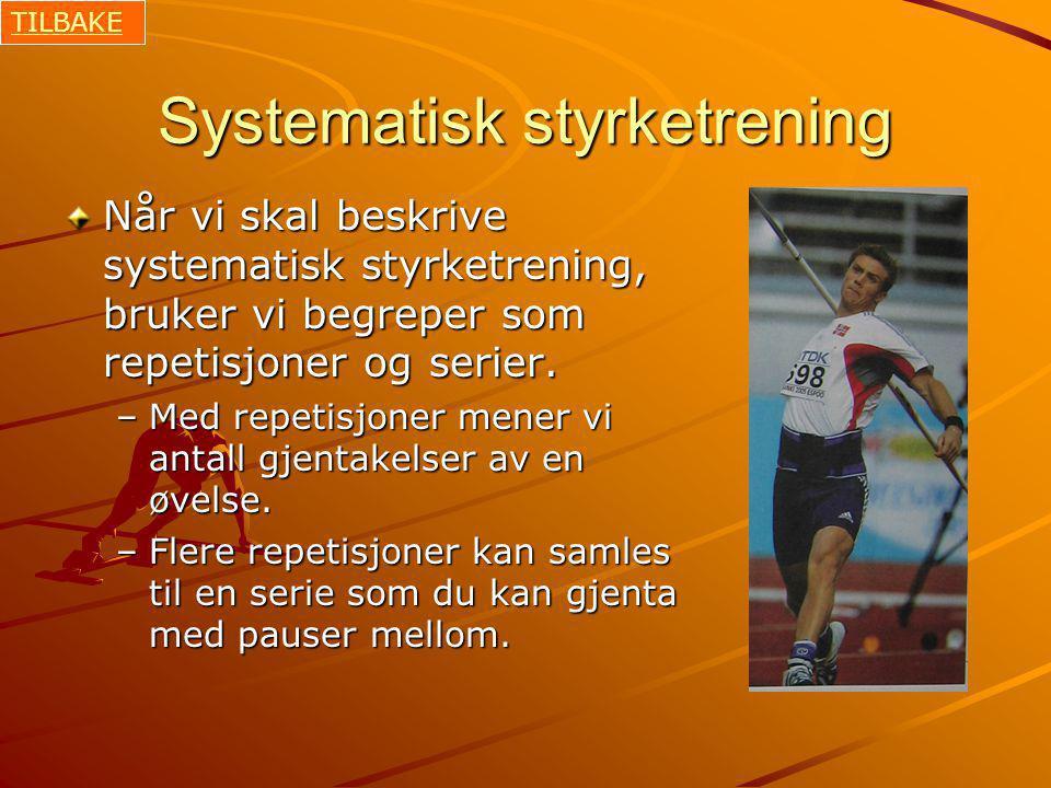 Systematisk styrketrening