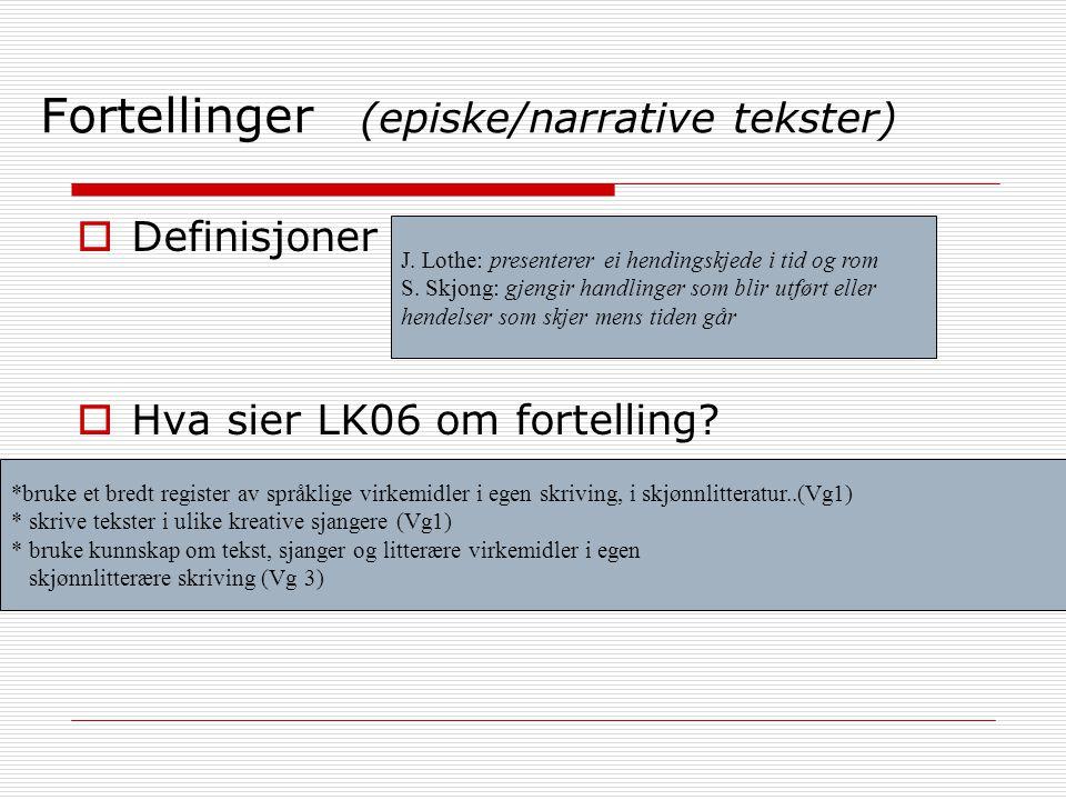 Fortellinger (episke/narrative tekster)