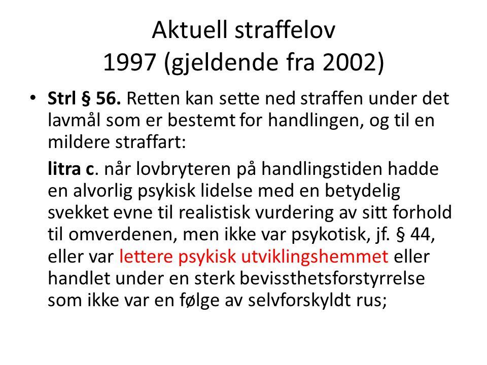 Aktuell straffelov 1997 (gjeldende fra 2002)