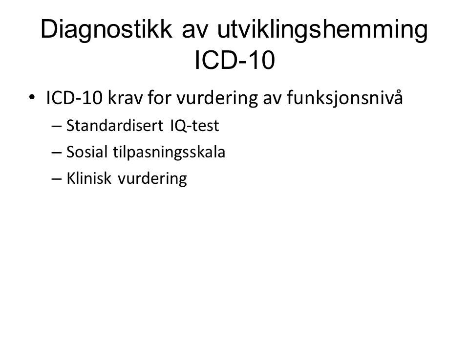 Diagnostikk av utviklingshemming ICD-10