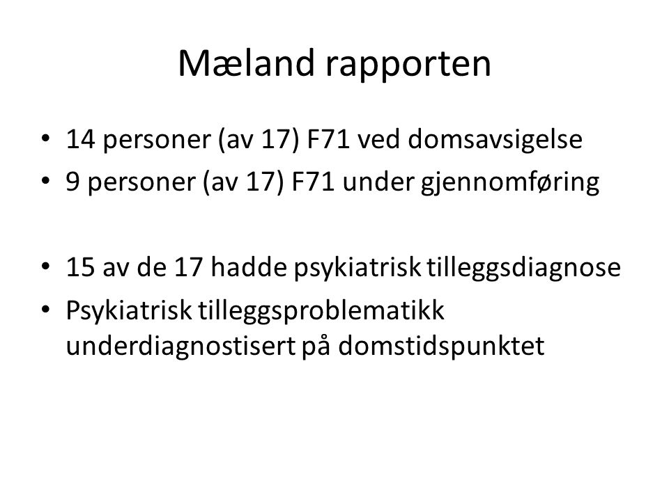 Mæland rapporten 14 personer (av 17) F71 ved domsavsigelse