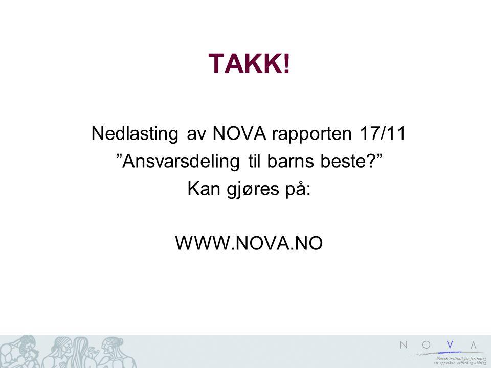 TAKK! Nedlasting av NOVA rapporten 17/11
