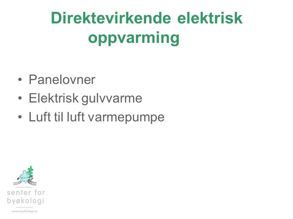 Direktevirkende elektrisk oppvarming