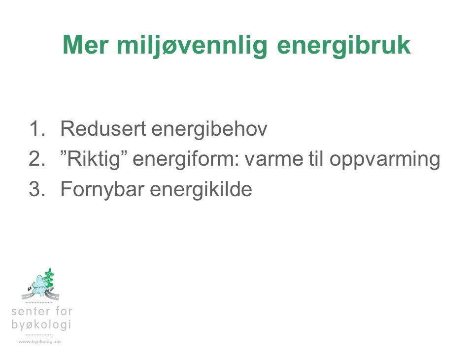 Mer miljøvennlig energibruk