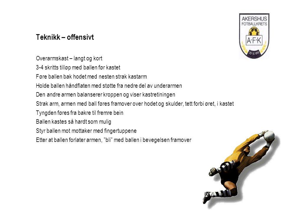 Teknikk – offensivt Overarmskast – langt og kort