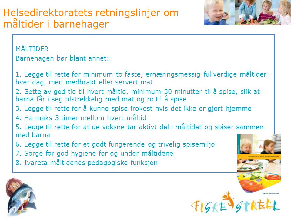 Helsedirektoratets retningslinjer om måltider i barnehager