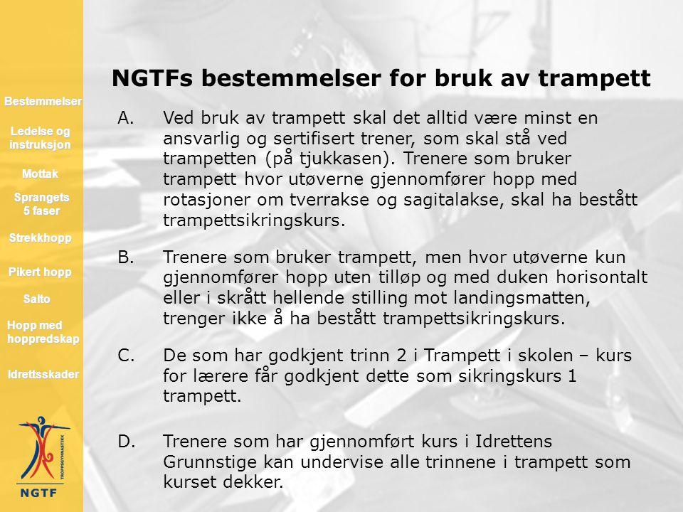 NGTFs bestemmelser for bruk av trampett Ledelse og instruksjon