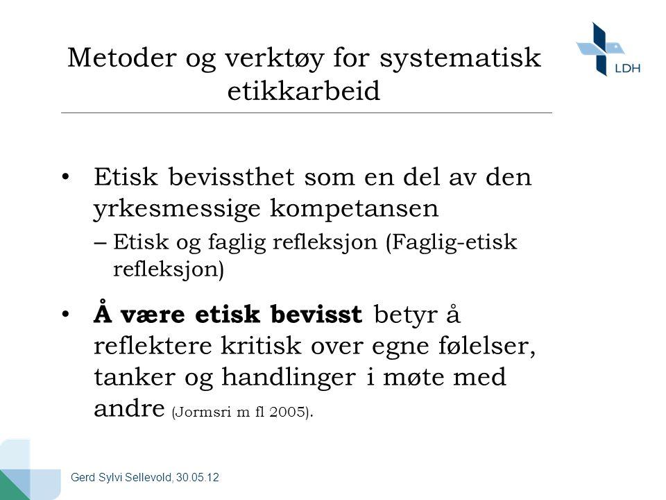 Metoder og verktøy for systematisk etikkarbeid