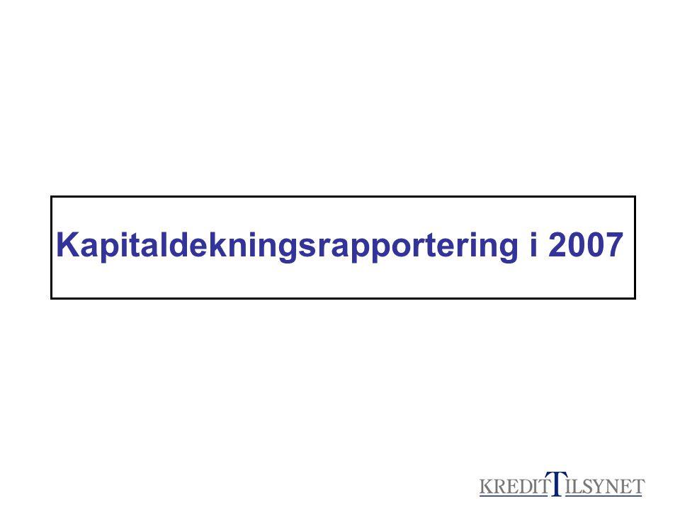 Kapitaldekningsrapportering i 2007