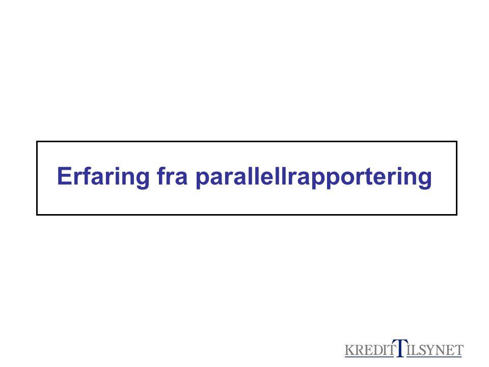 Erfaring fra parallellrapportering