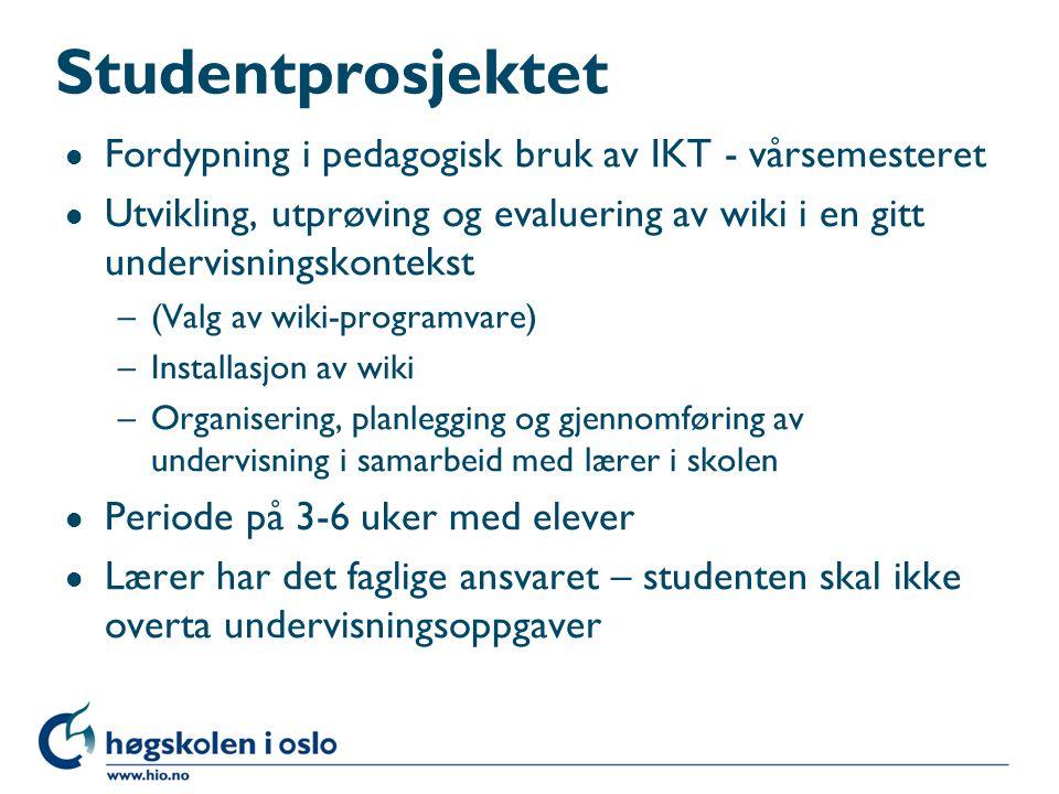 Studentprosjektet Fordypning i pedagogisk bruk av IKT - vårsemesteret
